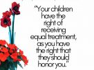 Every parent has to treat their children equally