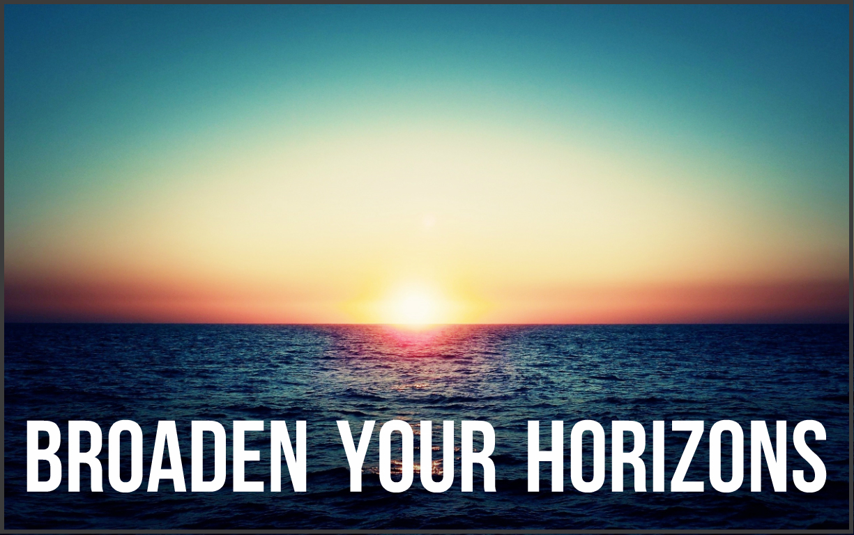 Come- Broaden-Your-Horizons