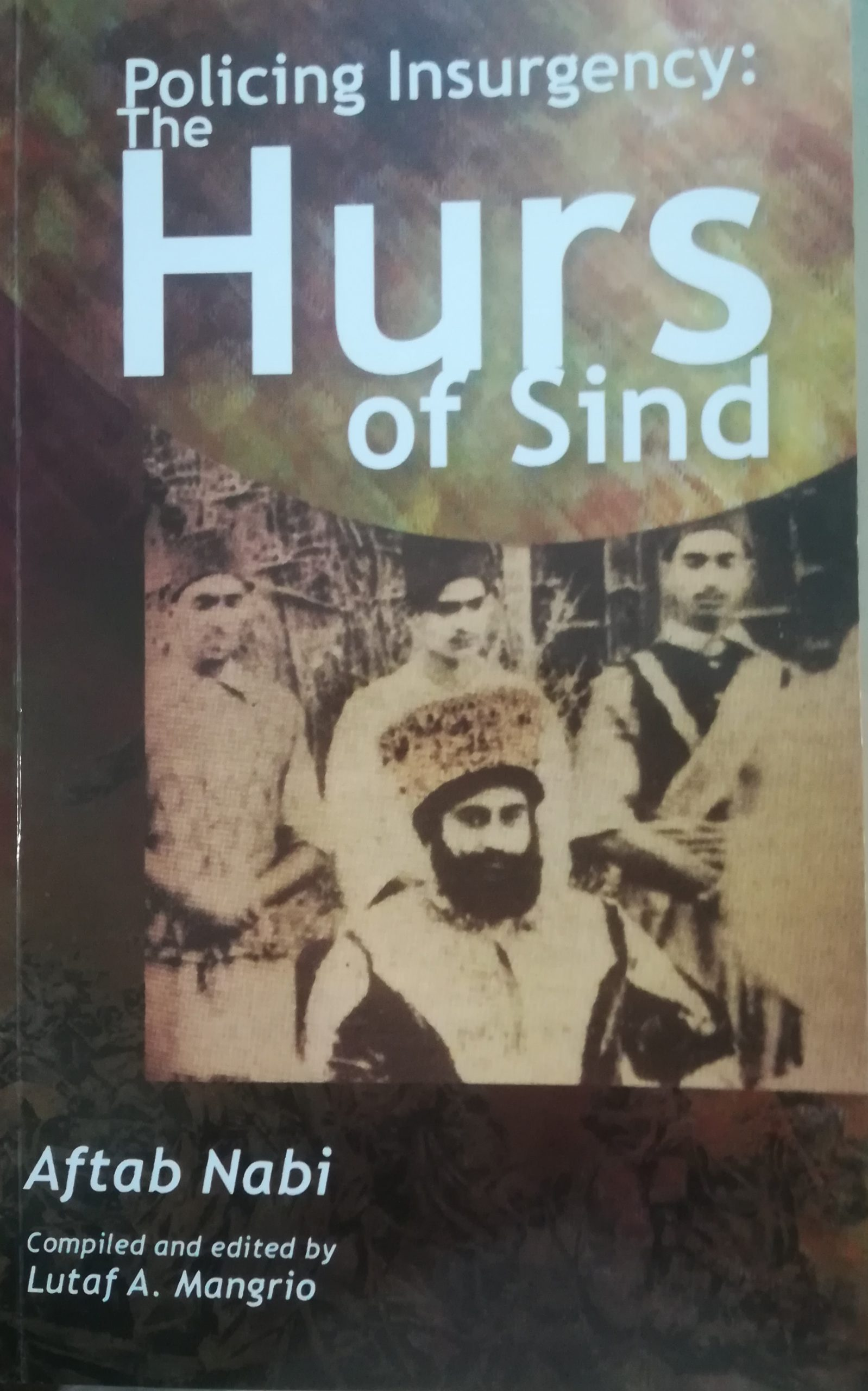 Photo of Policing Insurgency: The Hurs of Sindh