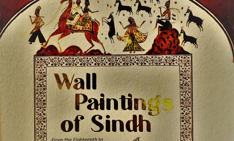 Photo of 'Wall Paintings of Sindh' – A Compendium of Visual Art